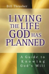 Living the Life God has Planned cover