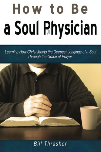 How to be a Soul Physician